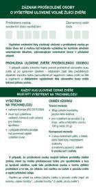 Záznamník proškolené osoby o vyšetření ulovené volně žijící zvěře Druckvo